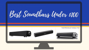 Best Soundbars under $100