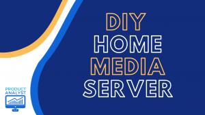 diy home media server