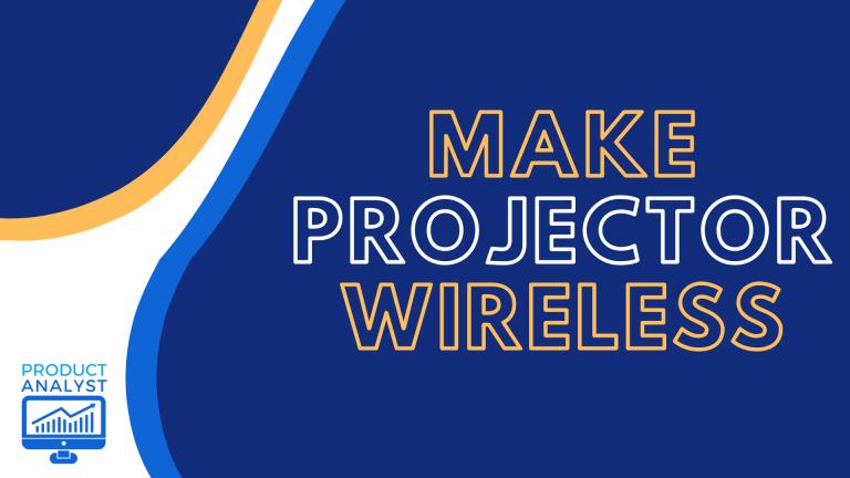 make projector wireless