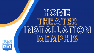 home theater installation memphis