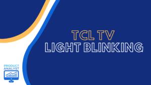 tcl tv light blinking