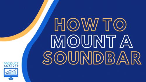 How to Mount a Soundbar
