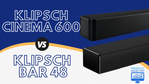 Klipsch Cinema 600 vs bar 48