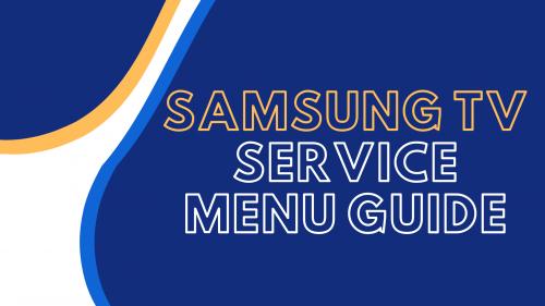 samsung tv service menu guide
