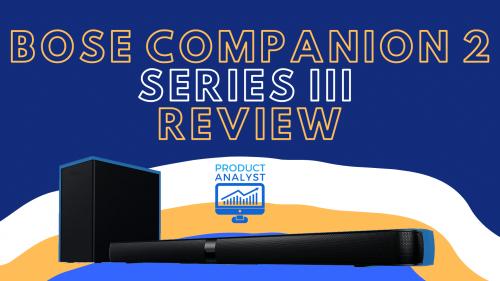 Bose Companion 2 Series III Review