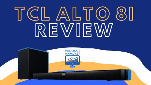 TCL Alto 8i Review