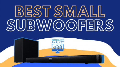 Best Small Subwoofers