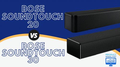 Bose SoundTouch 20 vs Soundtouch 30