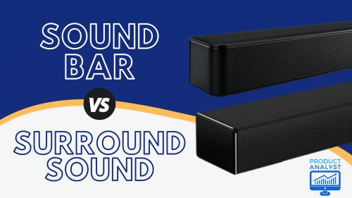 Sound Bar vs Surround Sound