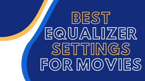 best equalizer settings for movies