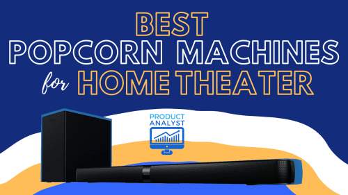 best popcorn machines for home theater