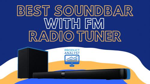 best soundbar with fm radio tuner