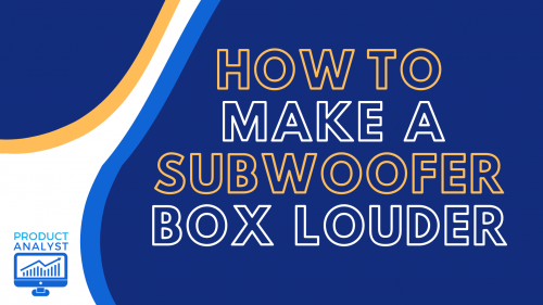 how to make a subwoofer box louder