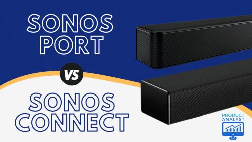 sonos port vs connect
