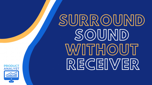 surround sound without receiver