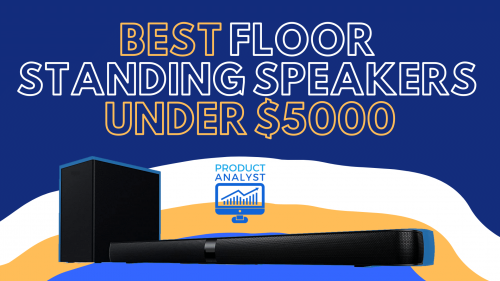 Best Floorstanding Speakers Under 5k