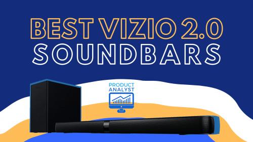 Best Vizio 2.0 Soundbars