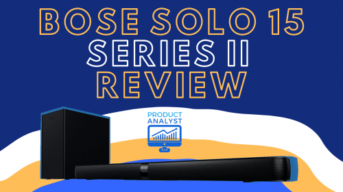 Bose Solo 15 Series II Review