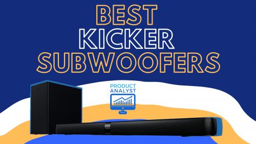 Best Kicker Subwoofers
