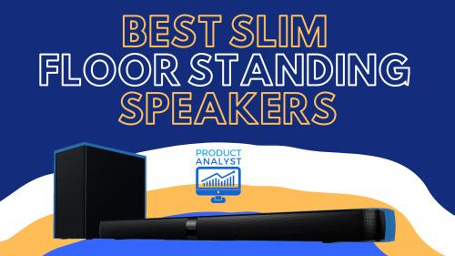 best slim floorstanding speaker